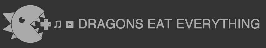 Dragons Eat Everything